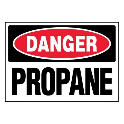 Ultra-Stick Signs - Danger Propane
