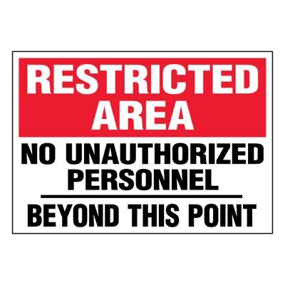 Ultra-Stick Signs - Restricted Area