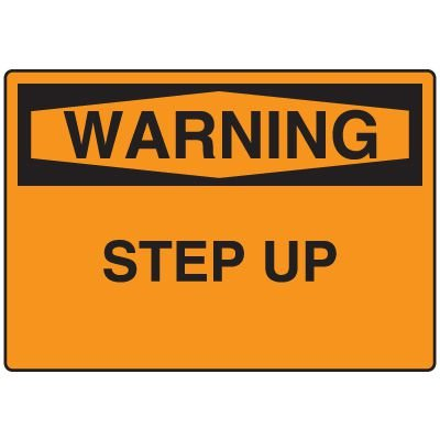 Warning Fall Hazard Sign - Step Up