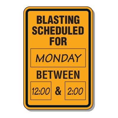 Write-On Blasting Alert Sign - Blasting Scheduled For