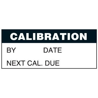 Write-On Status Roll Labels - Calibrated By ___ Date ___ Calibration Next Cal Due ___