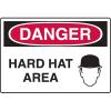 Danger Signs - Hard Hat Area