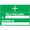 First Aid Signs - Your First Aider Is Located At