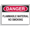 Flammable Material No Smoking Danger Sign - Fiberglass
