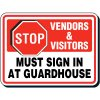 Reflective Parking Lot Signs - Stop Vendors & Visitors Must Sign In