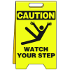 Heavy Duty Floor Stand Signs - Watch Your Step