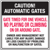 Automatic Gate Security Signs - Gate Timed