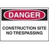 Danger Signs - Construction Site No Trespassing