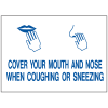 Health & Facility Labels - Cover Your Mouth And Nose When Coughing Or Sneezing