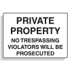 Private Property Violators Prosecuted  Security Signs