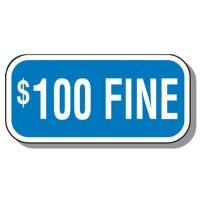 Add-On Handicap Parking Signs - $100 Fine