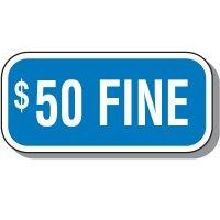 Add-On Handicap Parking Signs - $50 Fine