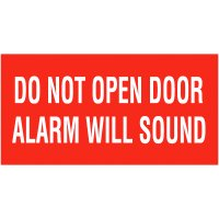 Do Not Open Door Alarm Will Sound Self-Adhesive Vinyl Door Signs