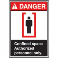 ANSI Safety Signs - Danger Confined Space Authorized Personnel Only