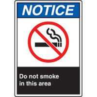 ANSI Safety Signs - Notice Do Not Smoke In This Area