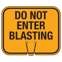 Blasting Cone Signs - Do Not Enter Blasting