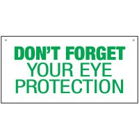 Bulk General Safety Signs - Don't Forget Your Eye Protection