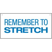 Bulk Lifting Signs - Remember To Stretch
