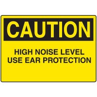 Ear Protection Signs - Caution High Noise Level Use Ear Protection