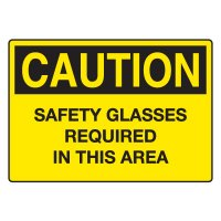 Eye Protection Signs - Safety Glasses Required In This Area