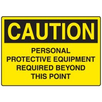 Personal Protective Wear Caution Signs - Personal Protective Equipment Required
