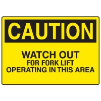 Truck Traffic Caution Signs - Watch Out For Fork Lift