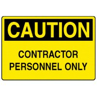 Caution Signs - Caution Contractor Personnel Only