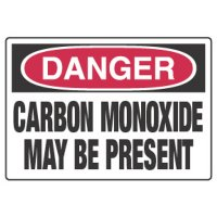 Danger - Carbon Monoxide May Be Present Sign