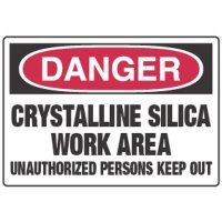 Chemical Signs - Danger Crystalline Silica Work Area