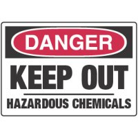 Chemical Signs - Danger Keep Out Hazardous Chemicals