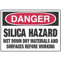 Chemical Signs - Danger Silica Hazard Wet Down Dry Materials
