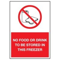 Cold Adhesion Safety Labels - No Food Or Drink To Be Stored In This Freezer (W/ Graphic)