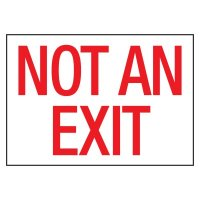 Cold Adhesion Safety Labels - Not An Exit