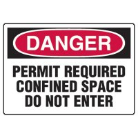 Confined Space Signs - Danger Permit Required Confined Space Do Not Enter