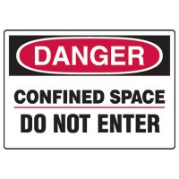 Confined Space Signs - Danger Confined Space Do Not Enter