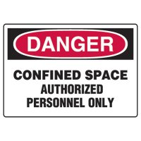 Confined Space Signs - Danger Confined Space Authorized Personnel Only