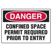 Confined Space Signs - Danger Confined Space Permit Required Prior To Entry