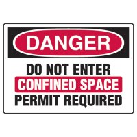 Confined Space Signs - Danger Do Not Enter Confined Space Permit Required