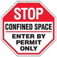Confined Space Signs - Stop Confined Space Enter By Permit Only