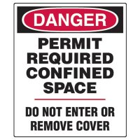 Confined Space Signs - Danger Permit Required Confined Space Do Not Enter Or Remove Cover
