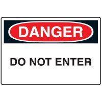 Admittance Signs - Danger Do Not Enter