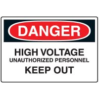 Admittance Signs - Danger High Voltage Unauthorized Personnel Keep Out