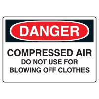 Chemical & Hazardous Material Signs - Danger  Compressed Air