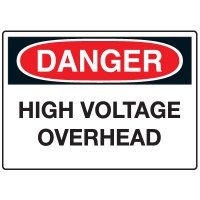 Electrical Hazard Signs - Danger High Voltage Overhead
