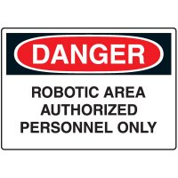 Machine & Operational Signs - Danger Robotic Area