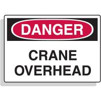 Crane Safety Signs - Crane Overhead