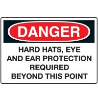 Protective Wear Signs - Danger Hard Hats, Eye And Ear Protection