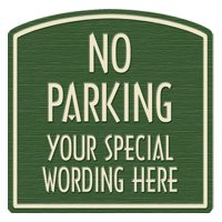 "Semi-Custom Designer Dome No Parking Sign - 16""x16"""