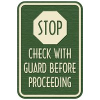 Designer Property Signs - Stop Check With Guard Before Proceeding