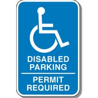 Disabled Parking Signs - Disabled Parking Permit Required